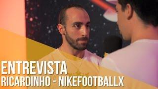 Entrevista Ricardinho - NikeFootballX