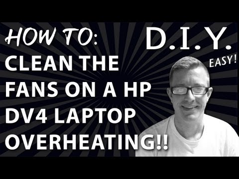 How to Clean the Fans on HP DV4 - Overheating