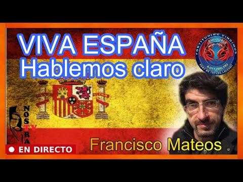¡¡ VIVA ESPAÑA !! Hablemos claro #DiaDeLaHispanidad