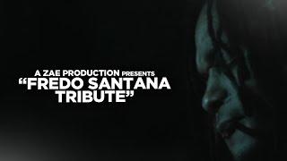 Fredo Santana Tribute (REST IN PEACE)  Video By @AZaeProduction
