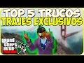 TRUCOS GTA 5 ONLINE - TOP 5 TRUCOS PARA INDUMENTARIAS EXCLUSIVAS - GTA 5 ONLINE GLITCH