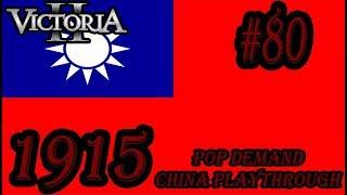 Victoria 2 POP Demand Mod Nationalist China Playthrough #80