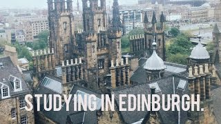 STUDYING IN EDINBURGH | an overview.