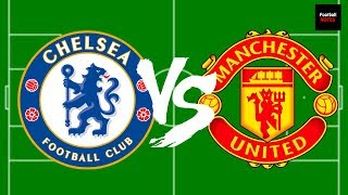Predicted Lineup - Chelsea vs Manchester United