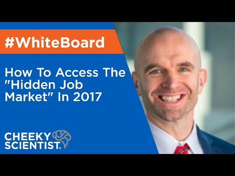 "How To Access The ""Hidden Job Market"" In 2017"
