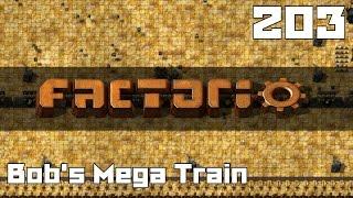 Let's Play Factorio Bob's Mega Train Part 203