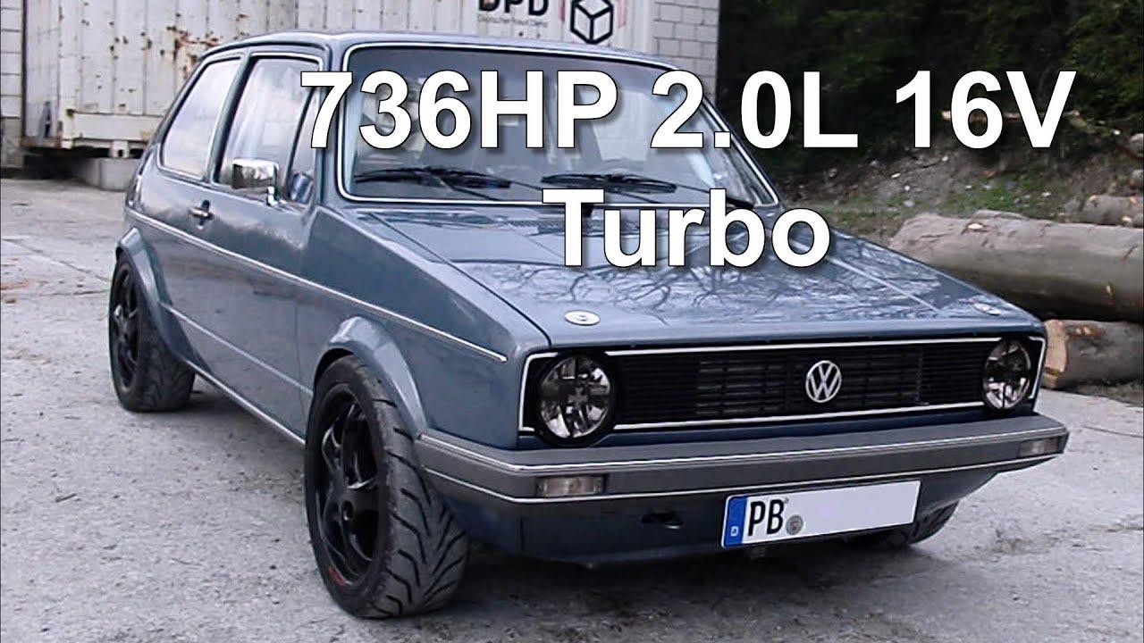 vw golf mk1 736hp 2.0l 16v turbo street race - youtube