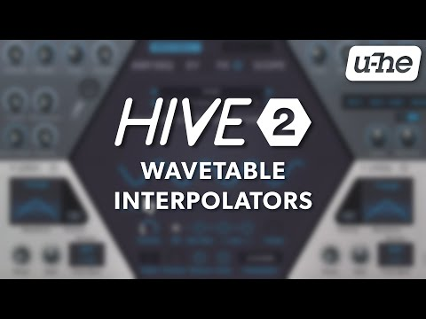 Hive 2 Wavetable Interpolators