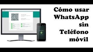 Usar WhatsApp sin el teléfono móvil | Trucos Android