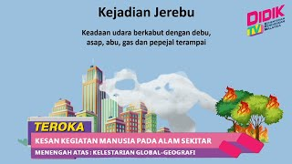 Teroka (2021) | Menengah Atas Kelestarian Global-Geografi Kesan Kegiatan Manusia Pada Alam Sekitar