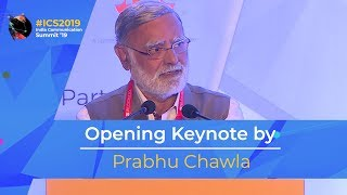 Opening Keynote by Prabhu Chawla, Editorial Director, The New Indian Express Group