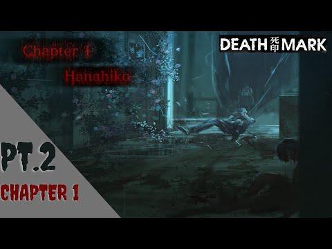 Hanahiko's Rumor~Spirit Hunter: Death Mark Pt.2 (Chaper 1 part 1)  