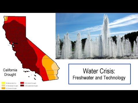 California Water Crisis: Freshwater Technologies