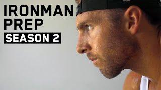 Ironman Prep - Season 2, Episode 1