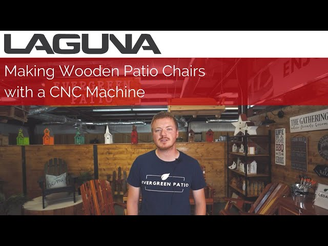 Making Wooden Patio Chairs with a CNC Machine ft. Evergreen Patio | Customer Stories