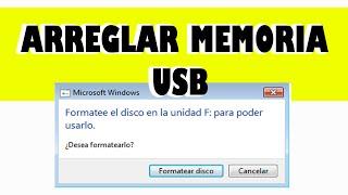 Areglar Memoria USB dañada: Formatee el disco en la unidad para poder usarlo