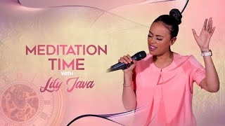 Meditation Time with Prophetess Lily Java