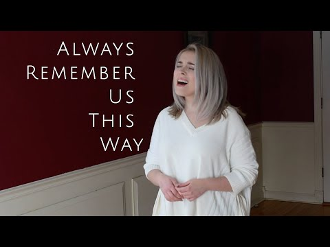 Always Remember Us This Way - Lady Gaga Cover