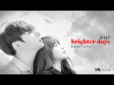 another-liskook-story-|-chapter-ii:-our-brighter-days