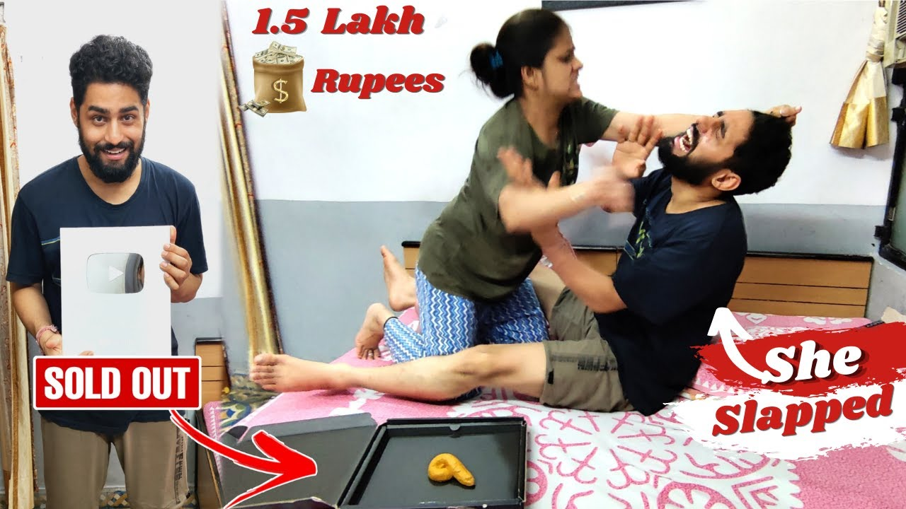 I SOLD MY PLAY BUTTON For 1.5 Lakh Rupees 💲💲 | Wife Angry Reaction 😡