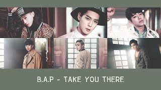 [THAISUB] B.A.P - Take You There