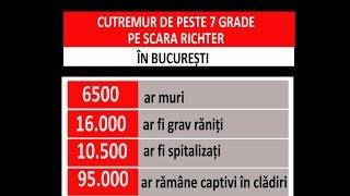 Ce s-ar intampla cu Romania daca ar fi un cutremur de 7 grade pe scare Richter