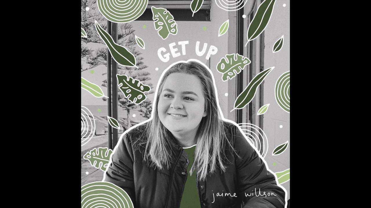Get Up - Jaime Willson (Official Audio)