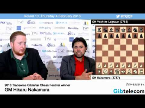 Hikaru Nakamura (Amazingly) Wins Gibraltar Masters Chess Open 2016! Post-game Review and Analysis