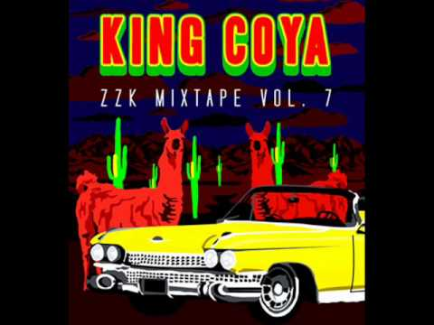 ZZK Mixtape Vol. 7 - King Coya