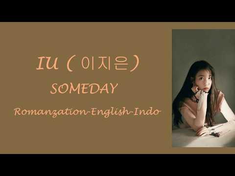 IU (아이유) - Someday [Rom+Eng+Indo Sub]