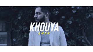 AMON | Khouya (Official Video)