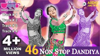 46 Superhit Non Stop Dandiya Dance Songs Audio Jukebox | New Navratri Garba Dance Songs 2015