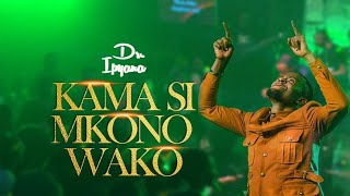 Dr Ipyana - Kama Si Mkono Wako, Gospel song 2021, Thanksgiving
