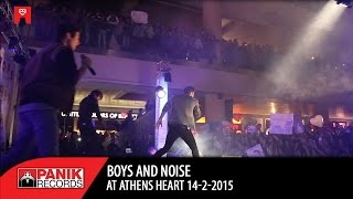 Boys And Noise at  Athens Heart 14-2-2015