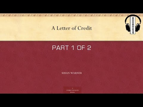 Audiobook: The Letter Of Credit by Susan Warner / Part 1 of 2