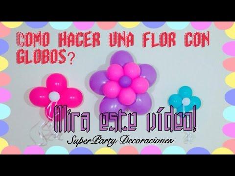 como hacer una flor con globos especial 500 subscriptores sp decoraciones