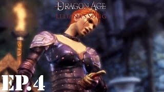 Dragon Age: Origins: Leliana's Song Let's Play | Part 4 | Betrayed