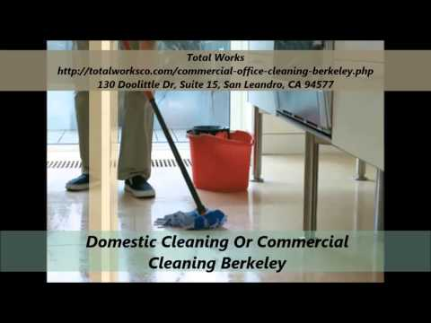 Total Works : Commercial Cleaning Berkeley, CA