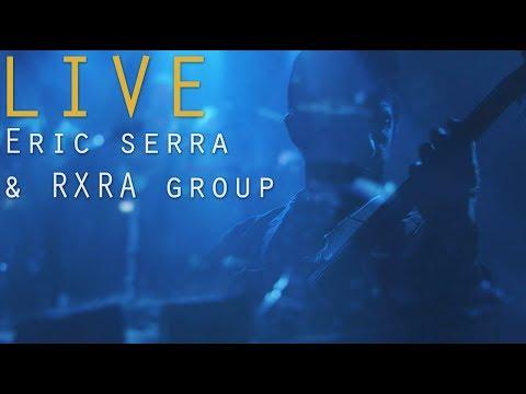 Eric Serra & RXRA group