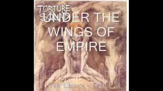 "Torture Squad - ""Under The Wings Of Empire"""