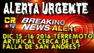 ALERTA URGENTE!   PLANEAN TERREMOTO ARTIFICAL CERCA DE LA FALLA DE SAN ANDRES