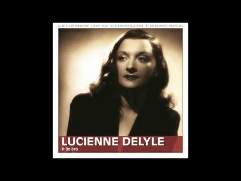 Lucienne Delyle - Chante