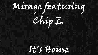 Mirage featuring Chip E. - It
