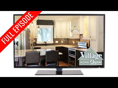 Village Home Show Episode 9: New Kitchen, Bath, and Laundry area.