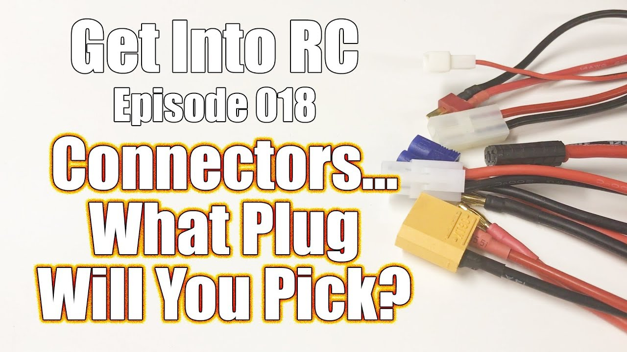 Pick Your Perfect Connector Power And Electronic Connector Basics Get Into Rc Rc Driver Youtube