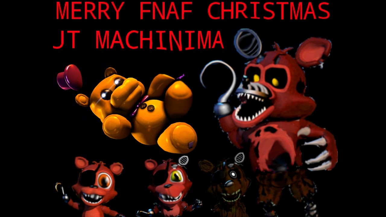 MERRY FNAF CHRISTMAS'' SONG by JT Machinima (Christmas Special ...