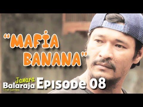 Jawara Balaraja | The Series | Episode 08