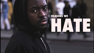 Reasons We Hate: a Film about Hate Crime