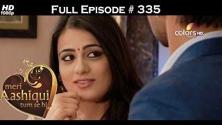 Meri Aashiqui Tum Se Hi - 17th September 2015 - मेरी आशिकी तुम से ही - Full Episode(HD)