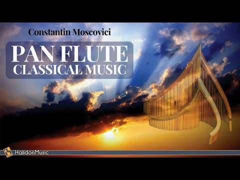 Classical and Sacred Music on Pan Flute – Costantin Moscovici